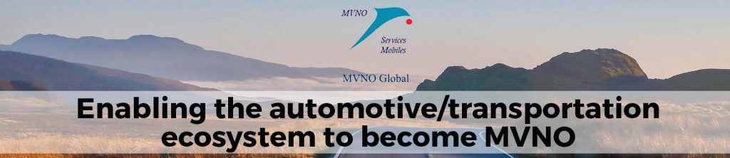 MVNO Global enables automotive MVNOs and other vertical MVNOs